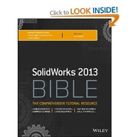 Solidworks 2013 Bible: Matt Lombard: 9781118508404: Books - Amazon.ca