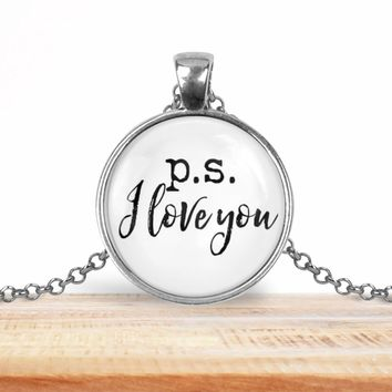 "Valentine pendant necklace, ""p.s. I love you"", choice of silver or bronze, key ring option"