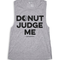 Donut Judge Me (Muscle Tank, XL)