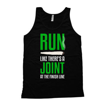 Funny Running Tank Run Like There's A Joint At The Finish Line American Apparel Tank Runner Tank Top Training Clothes Mens Tank Tops WT-33A