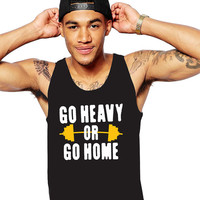 Work Out Shirt - Go Heavy Or Go Home - Gym Tank - Weightlifting Tank - Workout Shirt - Fitness Clothes - Fitness Tank - Exercise Tank Top
