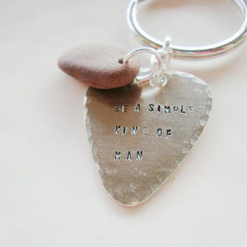 Be a simple kind of man silver guitar pick keychain hand stamped muscian