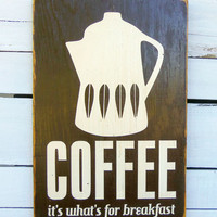 Typography Wall Art 18 Coffee for Breakfast Wood by 13pumpkins