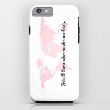 Baby Pink World Map iPhone 6 Case, iPhone 6s Case, iPhone Case, Not All Those Who Wander Are Lost, Inspirational Quote, Wanderlust