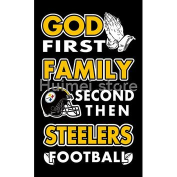 Pittsburgh Steelers flag God First Family flag Second then Steelers football flag 100D Polyester with 2 gromments