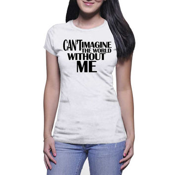 I Can't Imagine The World Without Me Graphic Tee (mj-os-NL3900-cantimagine-blk)