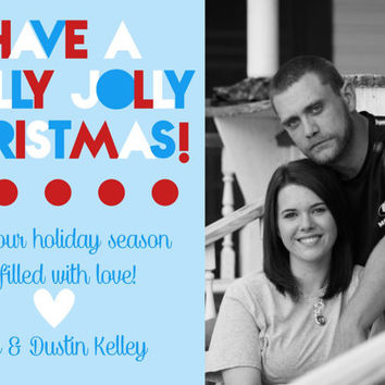 Have a Holly Jolly Christmas Printable Custom Card.  Blue, White, & Red Modern Christmas Invitation w/ Photo.  Christmas card with Picture.