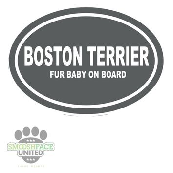 Boston Terrier vinyl decal - 'Fur baby on board' - dark gray oval with white text - Boston Terrier sticker - Bostie decal