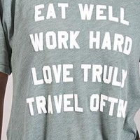 Eat Wel Travel Often Tee
