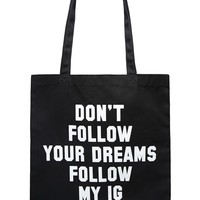 Don't Follow Your Dreams Tote - Accessories - Bags + Belts - 1000234461 - Forever 21 EU English