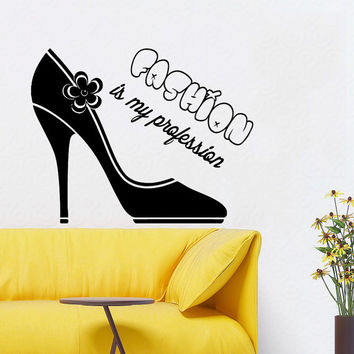 Wall Decals Vinyl Decal Sticker Beauty Shop Quote Fashion Is My Profession Shoe Interior Design Mural Girl Bedroom Living Room Decor KT154