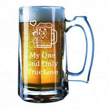 My One and Only True Love - Giant Beer Mug 28 Oz Stein Valentine Day Valentine's Gift