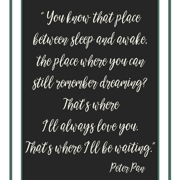 Peter Pan printable, download, love gift, dorm room wall decor, love quote prints, Peter Pan quote, college room, wall art, apartment art