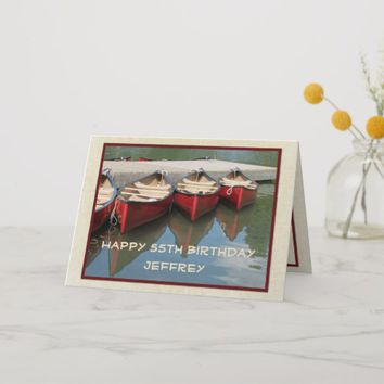 Happy 55th Birthday Greeting Card, Red Canoes Card