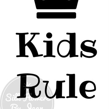 Kids Rule Print, Kids Rule card, Picture For Wall, Black White Prints, Kids Rooms Prints, Picture for Children's Room