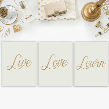 Live love learn printable gold glitter love print set of 3 gold glitter love printable gold glitter wall art printable dorm room decor art