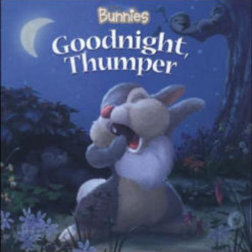 Goodnight, Thumper! (Disney Bunnies Series)