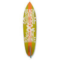 Surfboard with Beach, Sand, Surf Quote, Signs