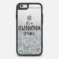 It's A Celebration Bitches - Silver Glitter iPhone 6s case by Love Lunch Liftoff | Casetify
