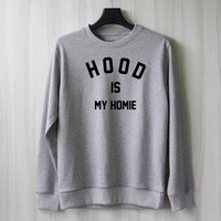 Calum Hood is My Homie Sweatshirt Sweater Shirt – Size XS S M L XL