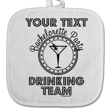 Personalized -Name- Bachelorette Party Drinking Team White Fabric Pot Holder Hot Pad