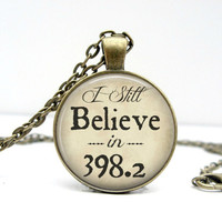 I Still Believe in 398.2 Necklace