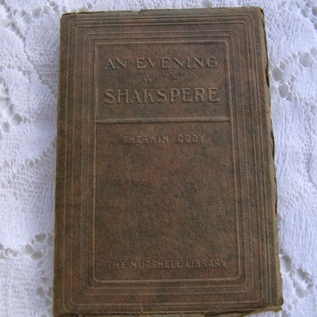 An Evening with Shakspere Shakespeare Vintage 1927 First Edition Book by Sherwin Cody
