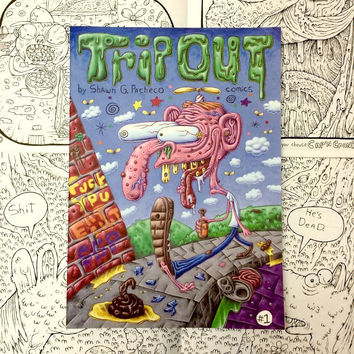 TRIP OUT #1 BY SHAWN G. PACHECO