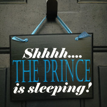 Shhhh The Prince Is Sleeping Door Sign - Baby Boy Sleeping Door Sign - Boy Napping Door Sign - Please Be Quiet Baby Sleeping Sign