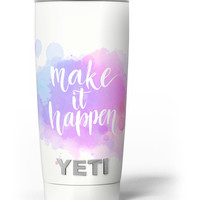 Bright Make it Happen Yeti Rambler Skin Kit