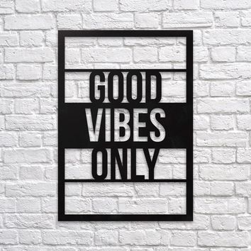 Good Vibes Only - Metal Wall Decor
