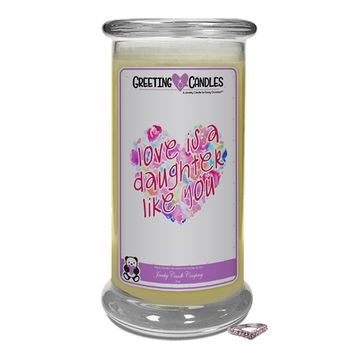 Love Is A Daughter Like You | Jewelry Greeting Candles