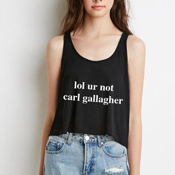 "Shameless ""lol ur not carl gallagher"" Boxy, Cropped Tank Top"