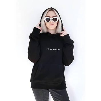 "I""m not a rapper fashion hoodie Sweatshirt Kendal Jenner Tumblr Inspired Sweatshirt  Pale Pastel Grunge Aesthetic 90s"