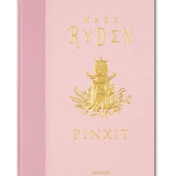 Pinxit (Hardback) Illustrated by Mark Ryden