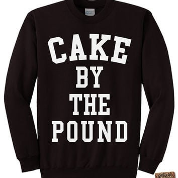 CAKE By The POUND Sweatshirt  -  Flawless Sweatshirt - Beyonce Shirt - Unisex - Mens - ladies - Black, Ash, and Charcoal s,m,l,xl, xxl, 3xl