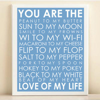 Love Of My Life Typography Art Print: 8x10 Quote Poster in Sky Blue - Wedding Engagement Baby Gift