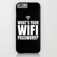 What's Your WiFi Password? (Black & White) iPhone & iPod Case by CreativeAngel