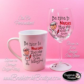 Hand Painted Wine Glass - Nurses Stop Doctors Coffee & Wine Set - Original Designs by Cathy Kraemer