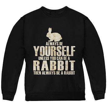 Always Be Yourself Rabbit Youth Sweatshirt