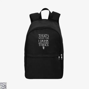 Strak I Drink And I Know Things, Game of Thrones Backpack