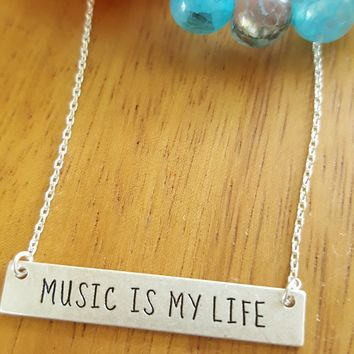 Music is My Life Message Bar Necklace in Matte Silver