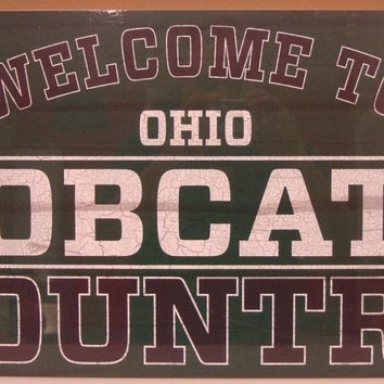 "BOBCATS WELCOME TO BOBCATS COUNTRY WOOD SIGN 13""X24'' NEW WINCRAFT"