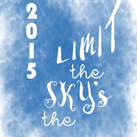 Graduation sign Sky's the limit Printable digital class 2015 sign inspirational blue diy grad card, congratulations teacher teen dorm decor