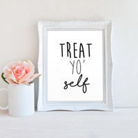 Treat Yo Self Parks and Recreation Quote Printable Sign, Printable Digital Wall Art Template, Instant Download, 8x10