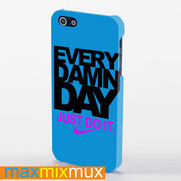 Every Damn Day Just Do It iPhone 4/4S, 5/5S, 5C Series Full Wrap Case