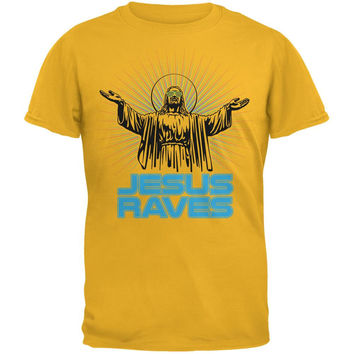 Jesus Raves Gold Adult T-Shirt