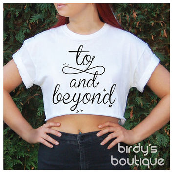 TO INFINITY and BEYOND Crop & Top Print Womens Ladies Tumblr Trend Forever Love Fashion Butterfly Bird Tattoo Buzz Year Gift Idea Blog