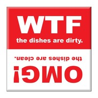 "Clean Dishwasher Magnet 2.5"" x 2.5"" inches WTF and OMG"