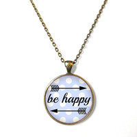 BE HAPPY Polka Dot Grey Blue Pendant Necklace - Funny Pop Culture Jewelry - Motivational and inspirational Pendant